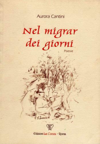 """Copertina libro di poesie """"Nel migrar dei giorni"""" di Aurora Cantini"""