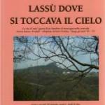"""Copertina libro di narrativa """"Lassù dove si toccava il cielo"""" 2009, Edizioni Villadiseriane"""